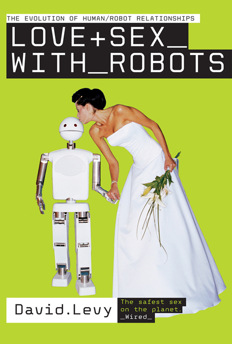 "Kniha ""Love and Sex with Robots"". Kredit: Amazon."