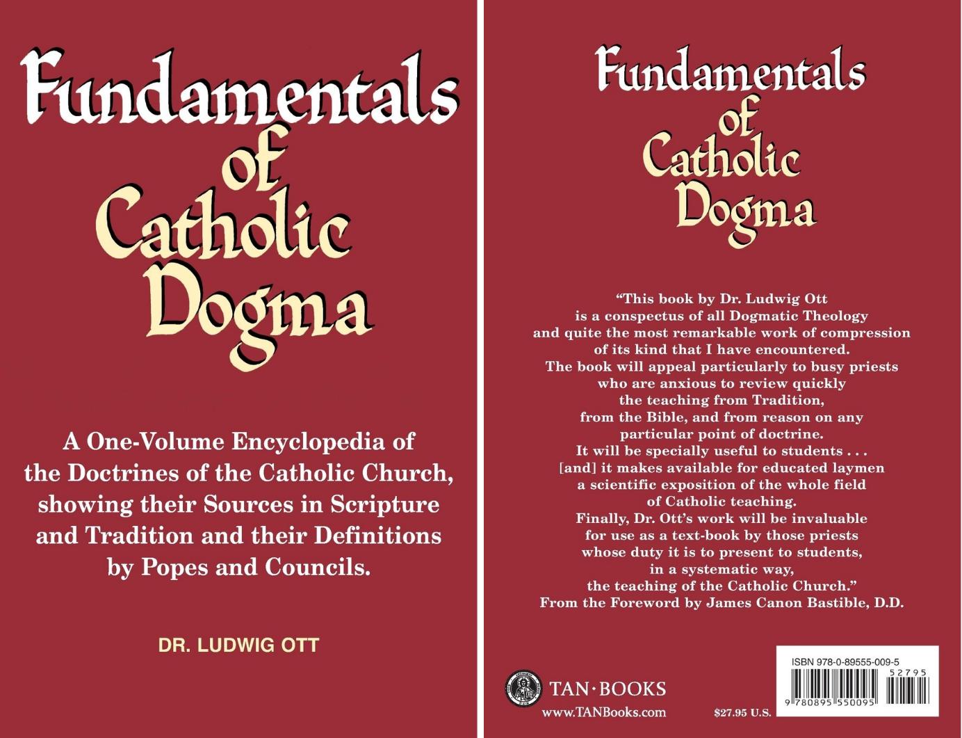Kniha Základy katolickĂ© dogmatiky je uznávaná jako nejlepší shrnutĂ katolickĂ˝ch dogmat. JednodĂlná encyklopedie katolickĂ© doktrĂny. Ĺ?Ăká pĹ™esnÄ›, co cĂrkev uÄŤĂ kjednotlivĂ˝m tĂ©matĹŻm. Ĺ?Ăká, kdy byly vĂ˝roky uÄŤinÄ›ny a pĹ™ikl