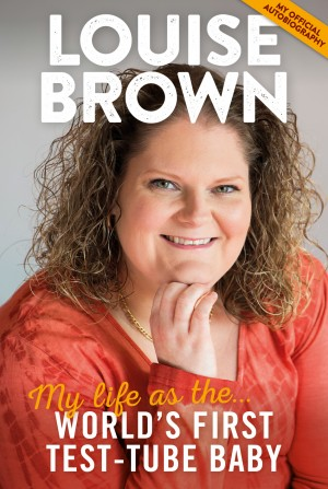 Louise Brownová, první člověk narozený po mimotělním oplodnění se narodila navečer 25. července 1978. Dnes už má synka Camerona.