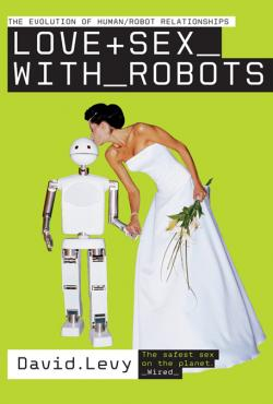 "Kniha ""Love and Sex with Robots"". Kredit: Amazon."