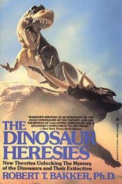 """Titulní strana knihy""""Dinosauří kacířství"""". Toto dílo určené zejména poučené neodborné veřejnosti znamenalo velký zlom v chápání podstaty druhohorních dinosaurů. Bakker je vykreslil tak, jako v podobném rozsahu ještě nikdo před ním.Kredit:Wikipedie"""
