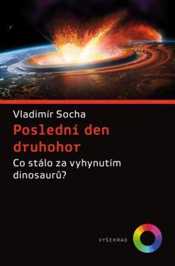 Titulní strana nové knihyPoslední den druhohor, zaměřující se na současné vědecké poznatky i historický výzkum velkého vymírání na konci křídy. Podrobnosti o knize zde.