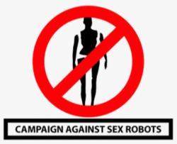 Kampaň proti sexbotům. Kredit: CASR.