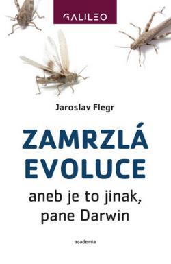 Jaroslav Flegr: Zamrzlá evoluce 2. doplněné vydání (Academia)